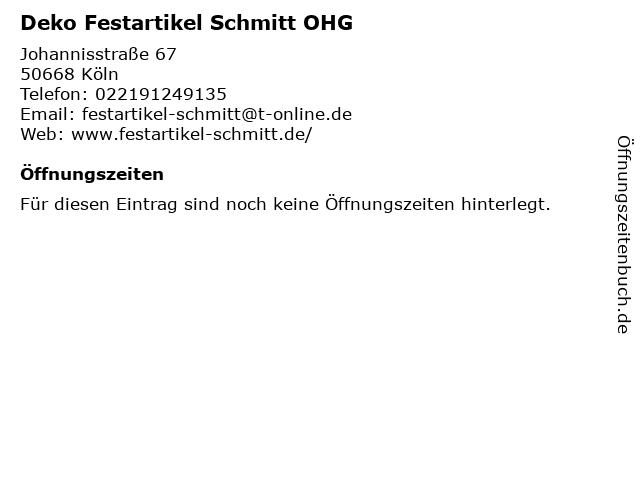 Deko Festartikel Schmitt OHG in Köln: Adresse und Öffnungszeiten