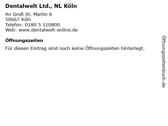 Dentalwelt Ltd., NL Köln in Köln: Adresse und Öffnungszeiten