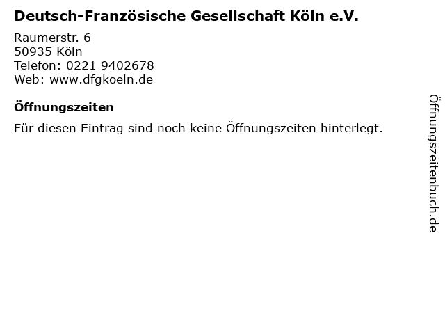 Deutsch-Französische Gesellschaft Köln e.V. in Köln: Adresse und Öffnungszeiten