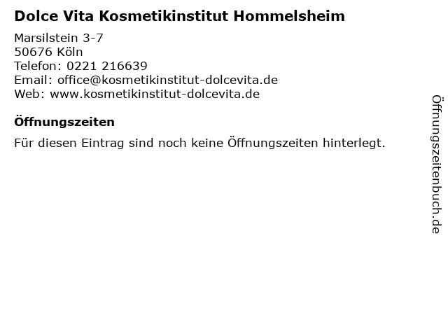 Dolce Vita Kosmetikinstitut Hommelsheim in Köln: Adresse und Öffnungszeiten