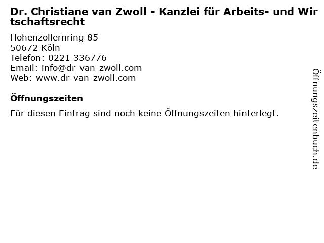 Dr. Christiane van Zwoll - Kanzlei für Arbeits- und Wirtschaftsrecht in Köln: Adresse und Öffnungszeiten