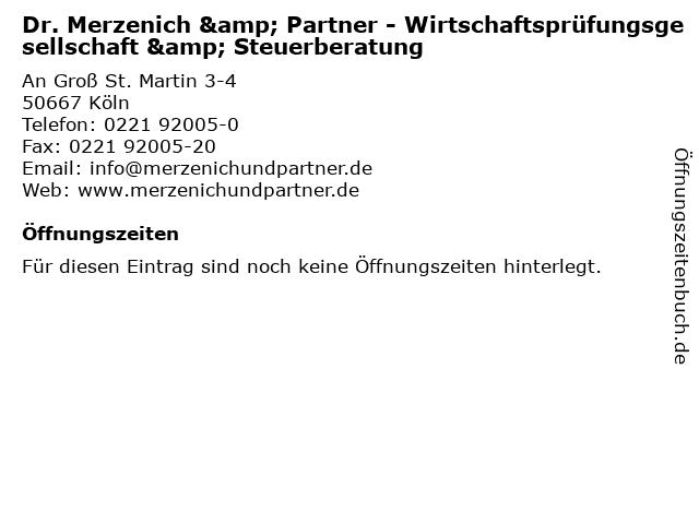 Dr. Merzenich & Partner - Wirtschaftsprüfungsgesellschaft & Steuerberatung in Köln: Adresse und Öffnungszeiten