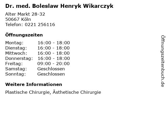Dr. med. Boleslaw Henryk Wikarczyk in Köln: Adresse und Öffnungszeiten
