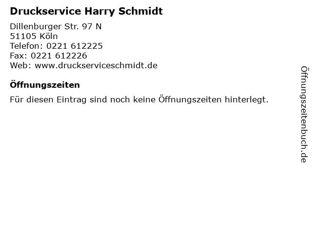Druckservice Harry Schmidt in Köln: Adresse und Öffnungszeiten