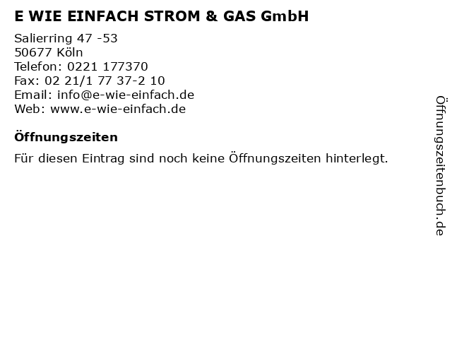E WIE EINFACH STROM & GAS GmbH in Köln: Adresse und Öffnungszeiten