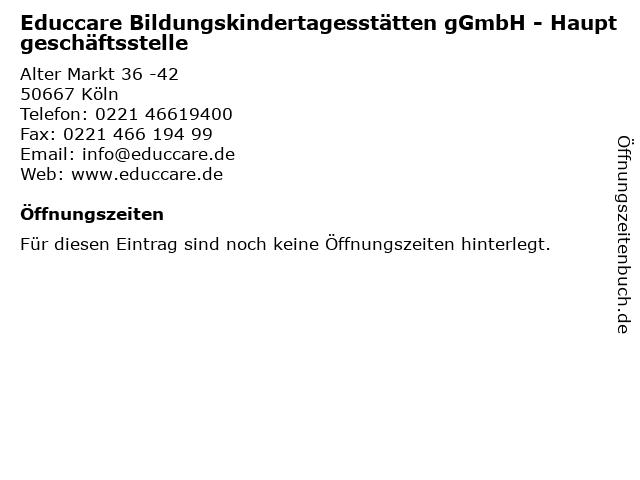 Educcare Bildungskindertagesstätten gGmbH - Hauptgeschäftsstelle in Köln: Adresse und Öffnungszeiten