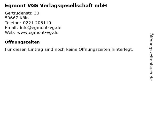 Egmont VGS Verlagsgesellschaft mbH in Köln: Adresse und Öffnungszeiten