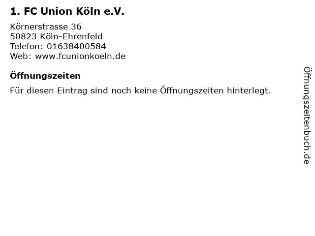 1. FC Union Köln e.V. in Köln-Ehrenfeld: Adresse und Öffnungszeiten