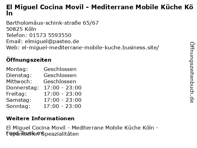 El Miguel Cocina Movil - Mediterrane Mobile Küche Köln in Köln: Adresse und Öffnungszeiten