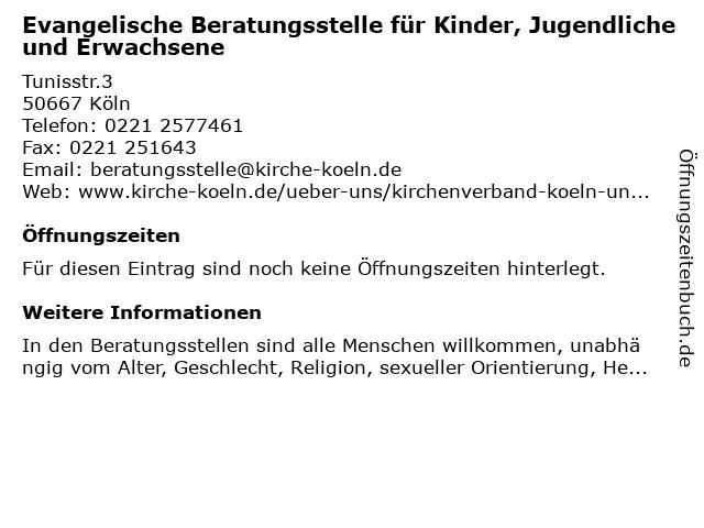 Evangelische Beratungsstelle für Kinder, Jugendliche und Erwachsene in Köln: Adresse und Öffnungszeiten