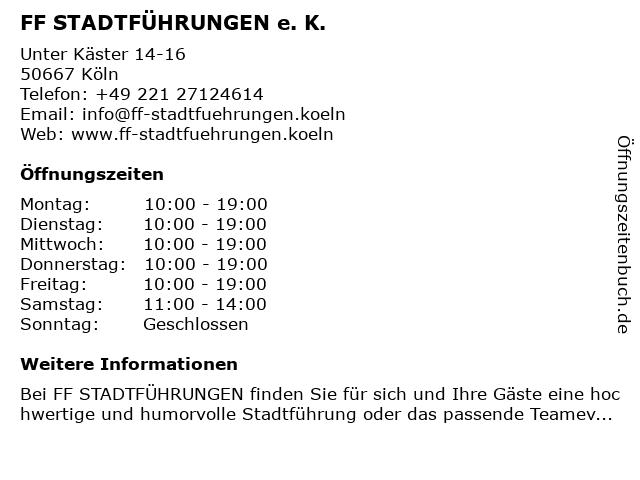 FF STADTFÜHRUNGEN e. K. in Köln: Adresse und Öffnungszeiten