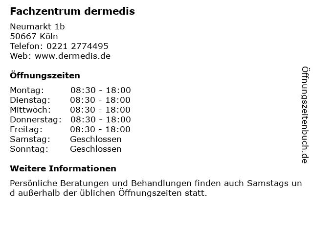 Fachzentrum dermedis in Köln: Adresse und Öffnungszeiten