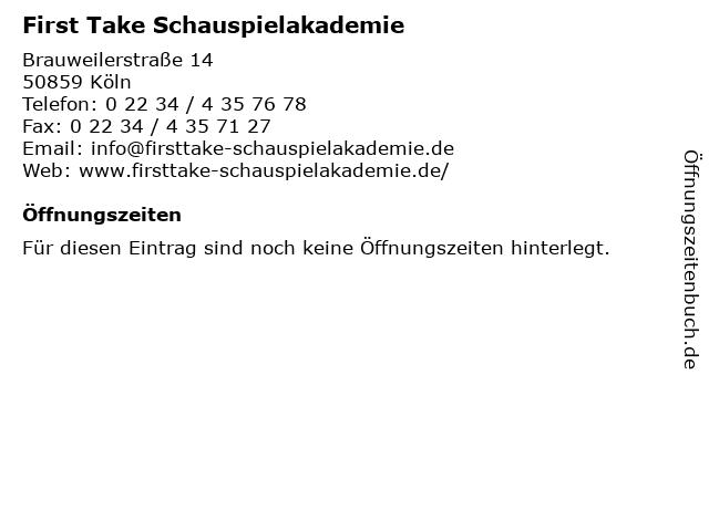 First Take Schauspielakademie in Köln: Adresse und Öffnungszeiten