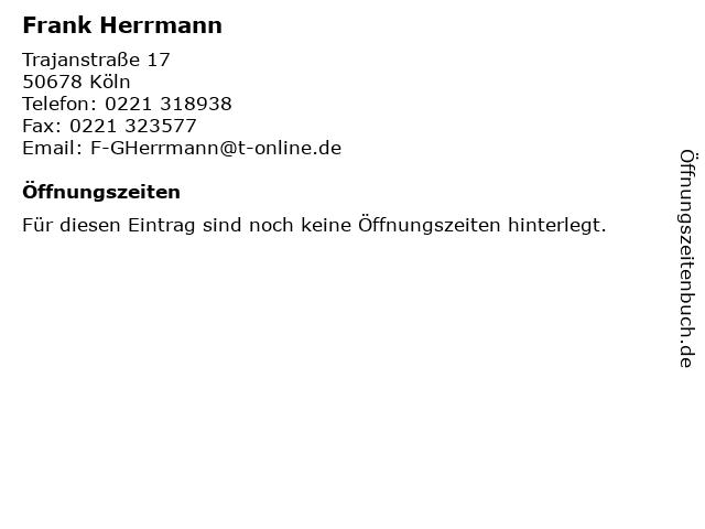 Frank Herrmann in Köln: Adresse und Öffnungszeiten