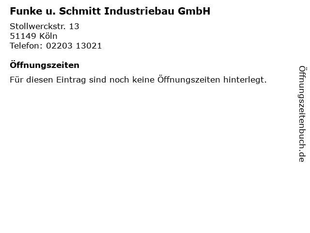 Funke u. Schmitt Industriebau GmbH in Köln: Adresse und Öffnungszeiten