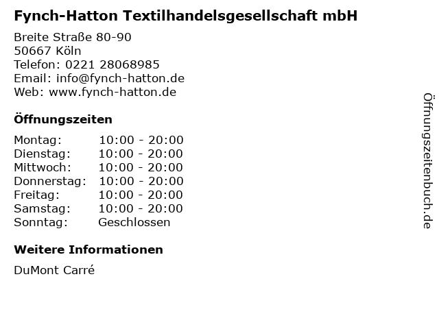 Fynch-Hatton Textilhandelsgesellschaft mbH in Köln: Adresse und Öffnungszeiten
