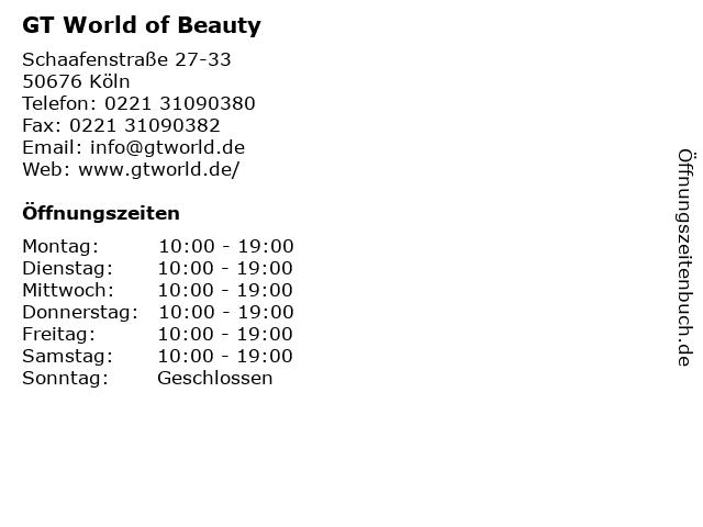 GT World of Beauty in Köln: Adresse und Öffnungszeiten