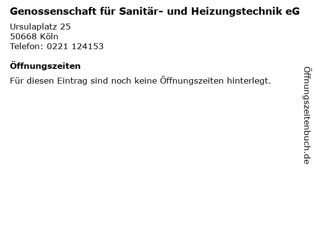 Genossenschaft für Sanitär- und Heizungstechnik eG in Köln: Adresse und Öffnungszeiten
