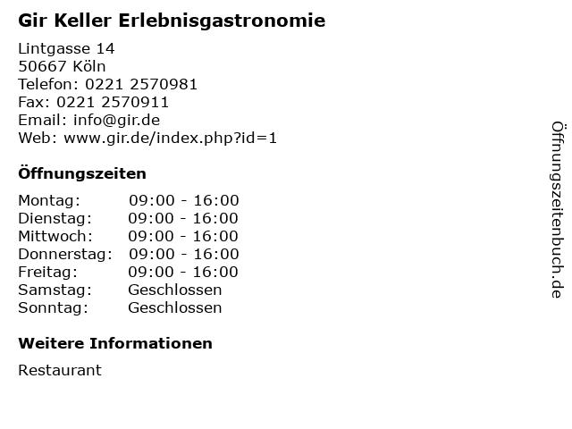 Gir Keller Erlebnisgastronomie in Köln: Adresse und Öffnungszeiten