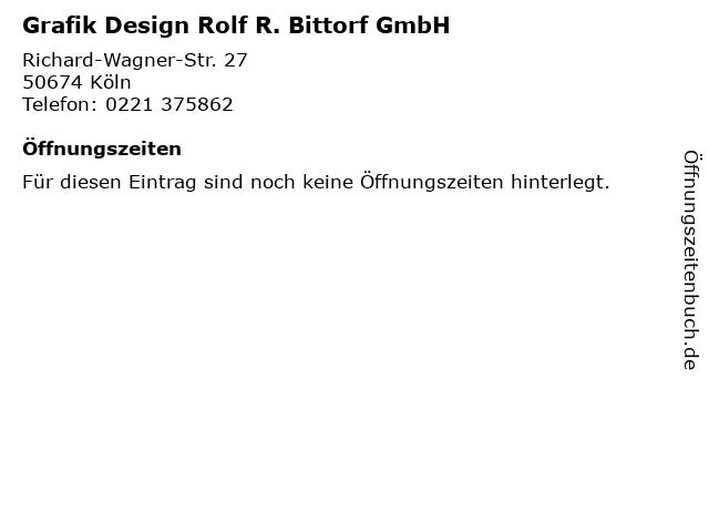Grafik Design Rolf R. Bittorf GmbH in Köln: Adresse und Öffnungszeiten