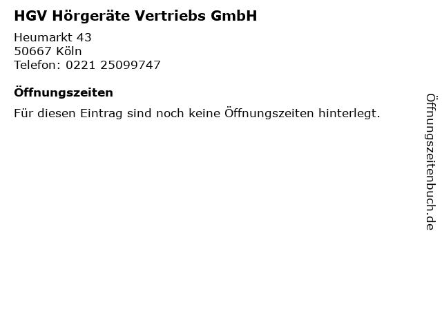 HGV Hörgeräte Vertriebs GmbH in Köln: Adresse und Öffnungszeiten