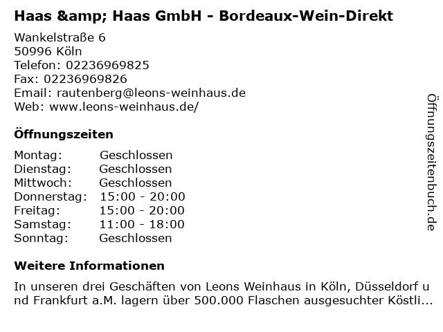 Haas & Haas GmbH - Bordeaux-Wein-Direkt in Köln: Adresse und Öffnungszeiten