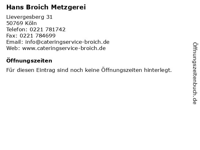 Hans Broich Metzgerei in Köln: Adresse und Öffnungszeiten