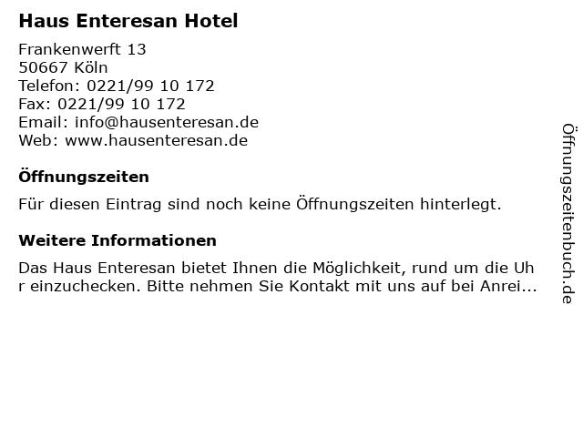 Haus Enteresan Hotel in Köln: Adresse und Öffnungszeiten