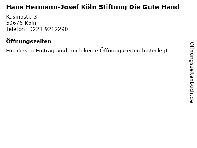 Haus Hermann-Josef Köln Stiftung Die Gute Hand in Köln: Adresse und Öffnungszeiten