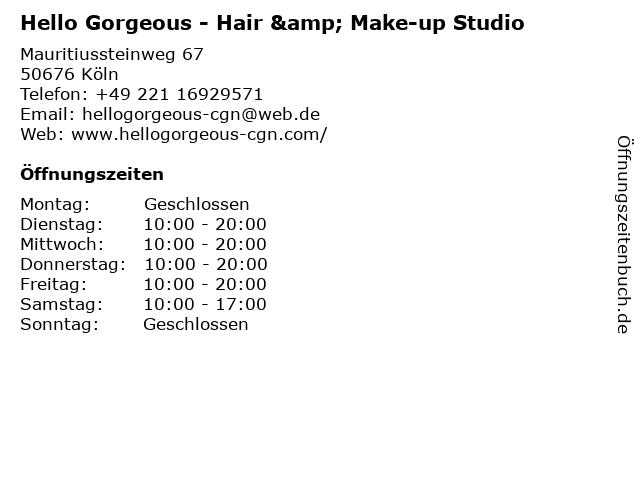 Hello Gorgeous - Hair & Make-up Studio in Köln: Adresse und Öffnungszeiten