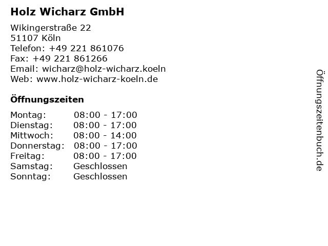 Holz Wicharz GmbH in Köln: Adresse und Öffnungszeiten