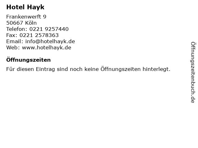 Hotel Hayk in Köln: Adresse und Öffnungszeiten