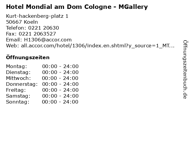 Hotel Mondial am Dom Cologne - MGallery in Koeln: Adresse und Öffnungszeiten
