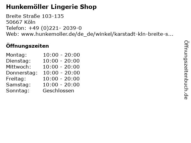 Hunkemöller Lingerie Shop in Köln: Adresse und Öffnungszeiten
