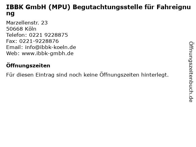 IBBK GmbH (MPU) Begutachtungsstelle für Fahreignung in Köln: Adresse und Öffnungszeiten