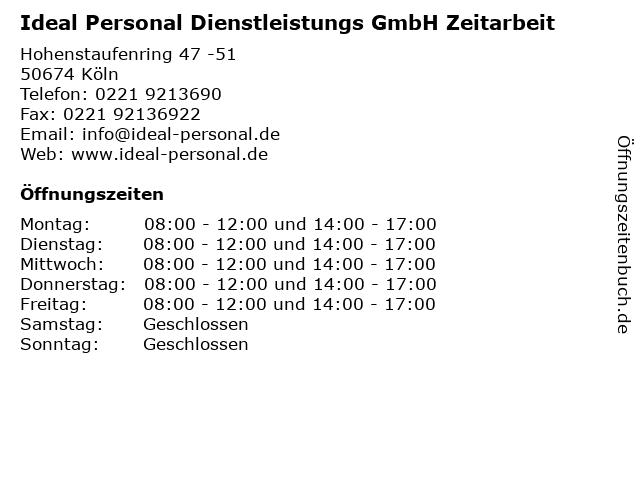 Ideal Personal Dienstleistungs GmbH Zeitarbeit in Köln: Adresse und Öffnungszeiten