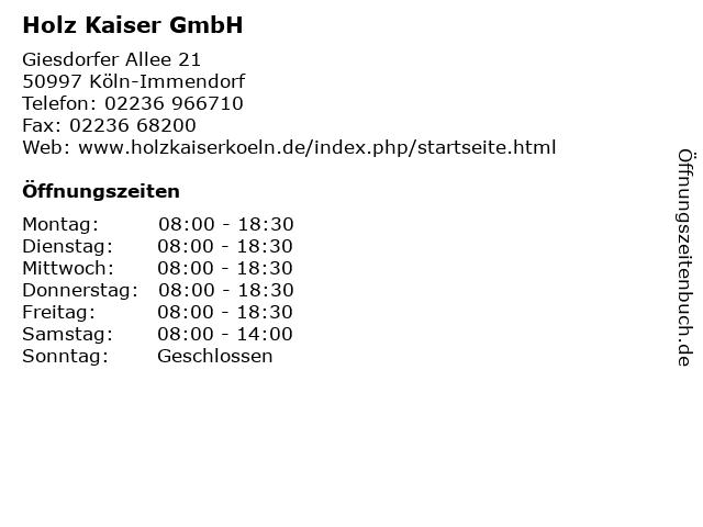 Holz Kaiser GmbH in Köln-Immendorf: Adresse und Öffnungszeiten