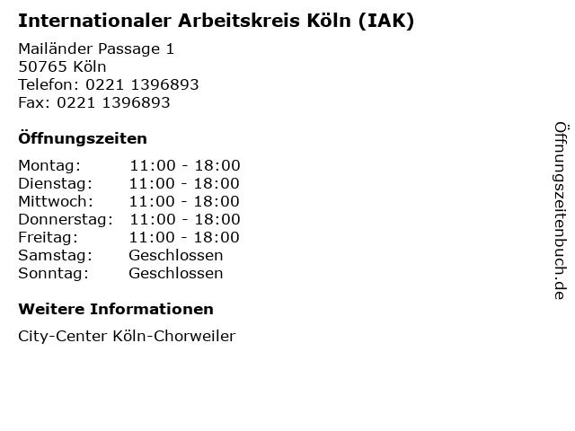 Internationaler Arbeitskreis Köln (IAK) in Köln: Adresse und Öffnungszeiten