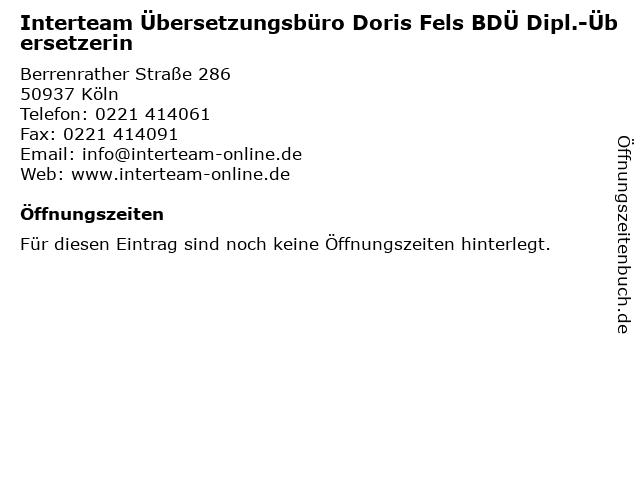 Interteam Übersetzungsbüro Doris Fels BDÜ Dipl.-Übersetzerin in Köln: Adresse und Öffnungszeiten