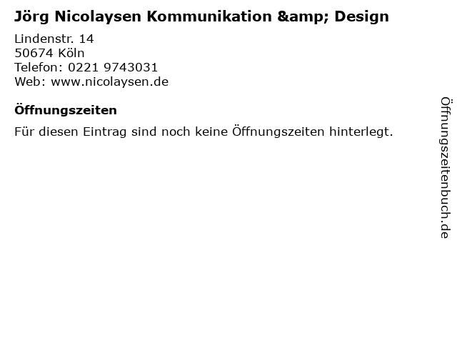 Jörg Nicolaysen Kommunikation & Design in Köln: Adresse und Öffnungszeiten