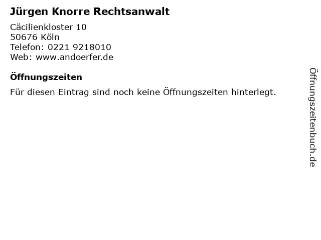 Jürgen Knorre Rechtsanwalt in Köln: Adresse und Öffnungszeiten