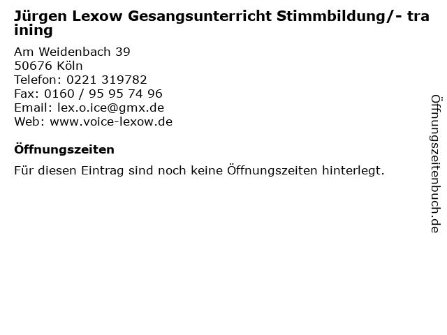 Jürgen Lexow Gesangsunterricht Stimmbildung/- training in Köln: Adresse und Öffnungszeiten
