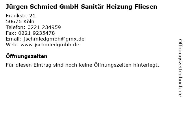 Jürgen Schmied GmbH Sanitär Heizung Fliesen in Köln: Adresse und Öffnungszeiten