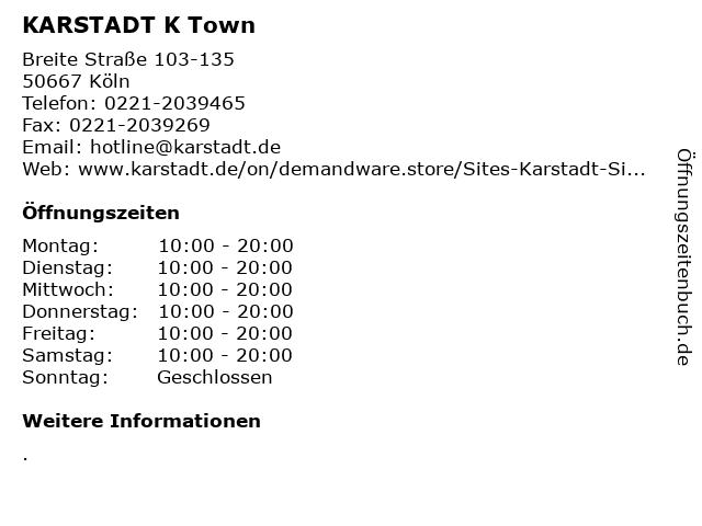 KARSTADT K Town in Köln: Adresse und Öffnungszeiten