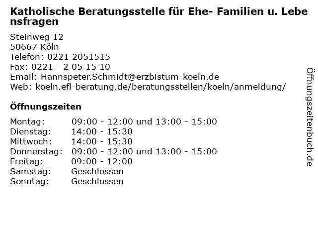 Katholische Beratungsstelle für Ehe- Familien u. Lebensfragen in Köln: Adresse und Öffnungszeiten