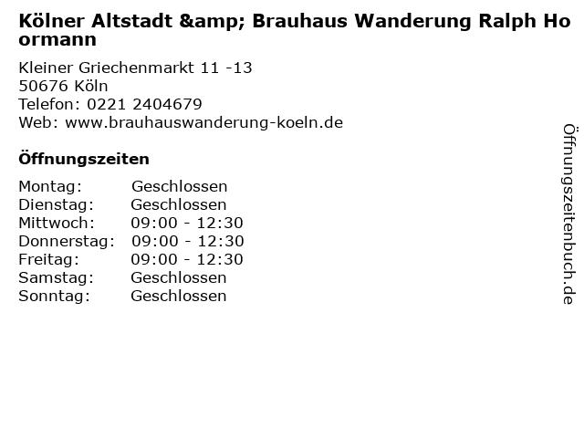 Kölner Altstadt & Brauhaus Wanderung Ralph Hoormann in Köln: Adresse und Öffnungszeiten