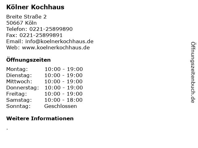 ᐅ Offnungszeiten Kolner Kochhaus Breite Strasse 2 In Koln