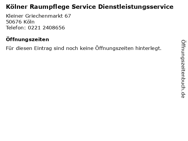 Kölner Raumpflege Service Dienstleistungsservice in Köln: Adresse und Öffnungszeiten