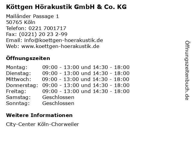 Köttgen Hörakustik GmbH & Co. KG in Köln: Adresse und Öffnungszeiten