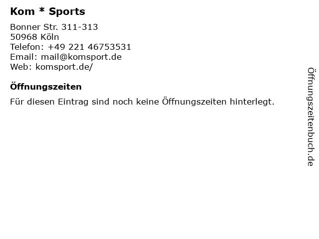 Kom * Sports in Köln: Adresse und Öffnungszeiten